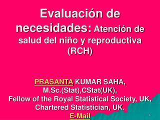 Evaluación de necesidades de atención RCH : Introducción ----- .