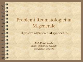 Problemi Reumatologici in M.generale
