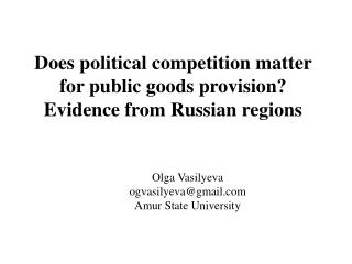 Does political competition matter for public goods provision?  Evidence from Russian regions