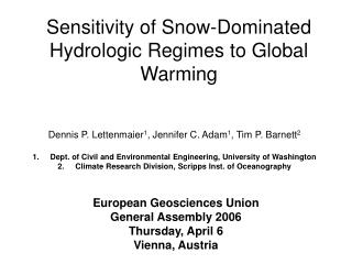 Sensitivity of Snow-Dominated Hydrologic Regimes to Global Warming