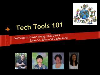 Tech Tools 101