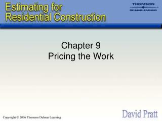 Chapter 9 Pricing the Work