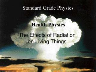 The Effects of Radiation  on Living Things