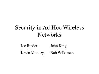 Security in Ad Hoc Wireless Networks