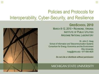 Policies and Protocols for  Interoperability, Cyber-Security, and Resilience