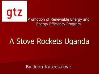 A Stove Rockets Uganda
