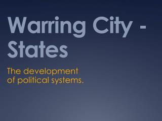 Warring City - States
