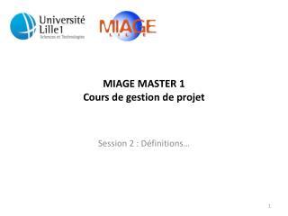 MIAGE MASTER 1 Cours de gestion de projet