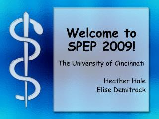 Welcome to SPEP 2009!