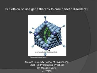 Is it ethical to use gene therapy to cure genetic disorders