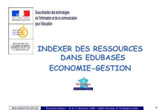 INDEXER DES RESSOURCES DANS EDUBASES ECONOMIE-GESTION