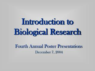 Introduction to  Biological Research