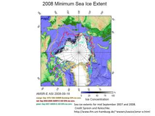 Sea ice extents for mid September 2007 and 2008.   Credit Spreen and Kaleschke.