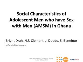 Social Characteristics of Adolescent Men who have Sex with Men (AMSM) in Ghana