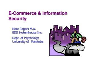 E-commerce and Security-CIPS Conference Spring 1999
