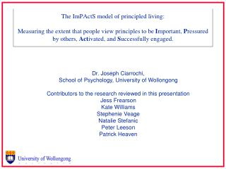 Dr. Joseph Ciarrochi,  School of Psychology, University of Wollongong