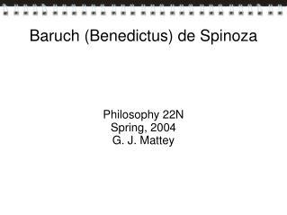 Baruch (Benedictus) de Spinoza