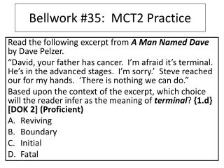 Bellwork #35:  MCT2 Practice