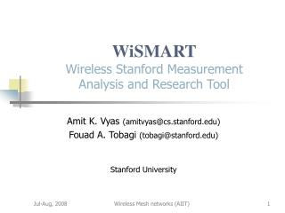 WiSMART Wireless Stanford Measurement Analysis and Research Tool