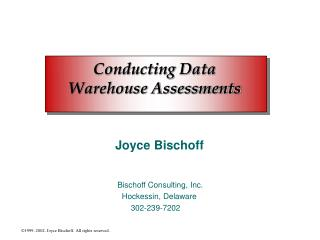 Conducting Data  Warehouse Assessments