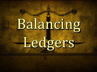 Balancing Ledgers