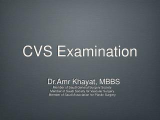 CVS Examination