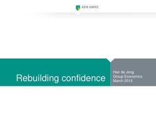 Rebuilding confidence