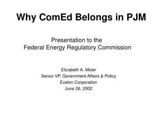 Presentation to the  Federal Energy Regulatory Commission