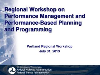 Regional Workshop on Performance Management and  Performance-Based Planning and Programming