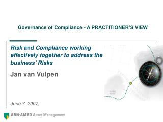 Governance of Compliance - A PRACTITIONER'S VIEW