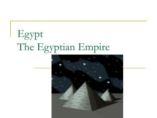Egypt The Egyptian Empire