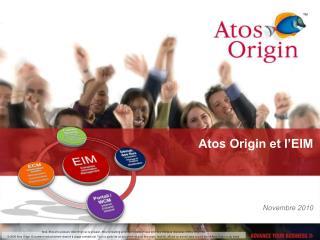 Atos Origin et l�EIM