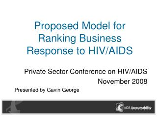 Proposed Model for Ranking Business Response to HIV/AIDS