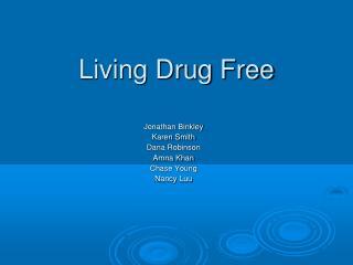 Living Drug Free