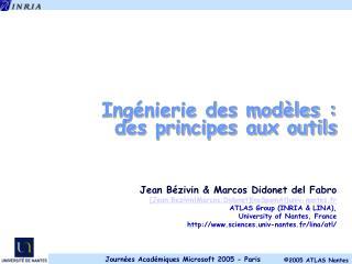 Ingénierie des modèles : des principes aux outils