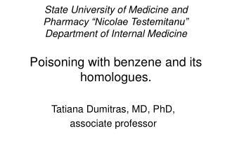 Tatiana Dumitras, MD, PhD,  associate professor