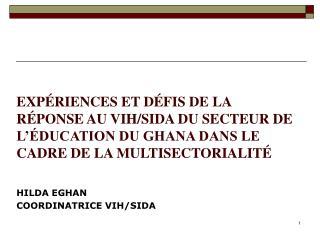 HILDA EGHAN  COORDINATRICE VIH/SIDA