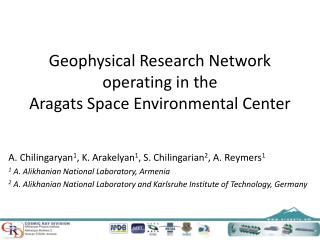 Geophysical Research Network  operating in the  Aragats Space Environmental Center