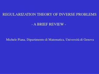 REGULARIZATION THEORY OF INVERSE PROBLEMS