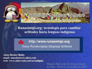 Amos Becker Batto  email: amosbatto@yahoo web: ciber-runa/serendipity