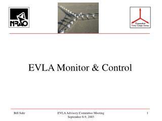 EVLA Monitor & Control