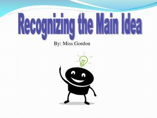 Recognizing the Main Idea