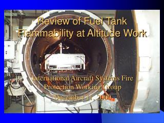 Review of Fuel Tank Flammability at Altitude Work