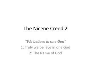 The Nicene Creed 2