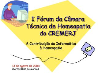 I Fórum da Câmara Técnica de Homeopatia do CREMERJ