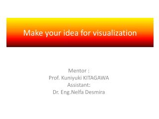 Make your idea for visualization