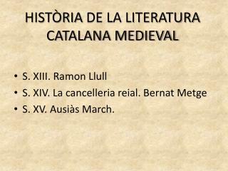 Història  de la literatura  catalana medieval