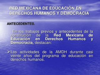 RED MEXICANA DE EDUCACIÓN EN DERECHOS HUMANOS Y DEMOCRACIA
