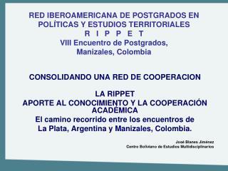 CONSOLIDANDO UNA RED DE COOPERACION LA RIPPET  APORTE AL CONOCIMIENTO Y LA COOPERACIÓN ACADÉMICA