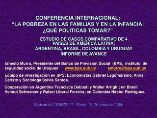 """CONFERENCIA INTERNACIONAL: """"LA POBREZA EN LAS FAMILIAS Y EN LA INFANCIA:  ¿QUÉ POLITICAS TOMAR?"""""""
